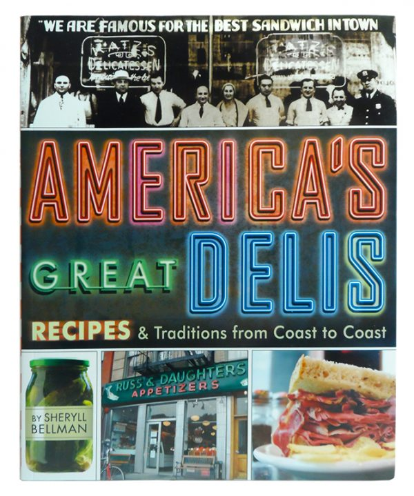 America's Great Delis by Sheryll Bellman