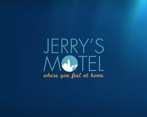 Jerry's Motel, where you feel at home