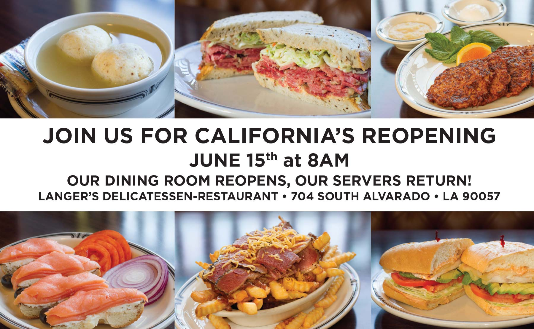 An image announcing Langer's reopening on June 15, 2021, including images of popular menu items